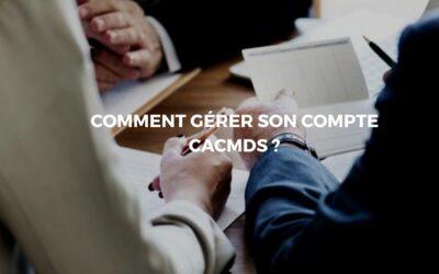 Gérer ses comptes en ligne avec CACMDS